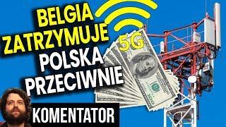 Belgia Zatrzymuje Telefonię i Sieć 5G - W Polsce Złagodzono Normy 100x - Analiza Komentator Smartfon