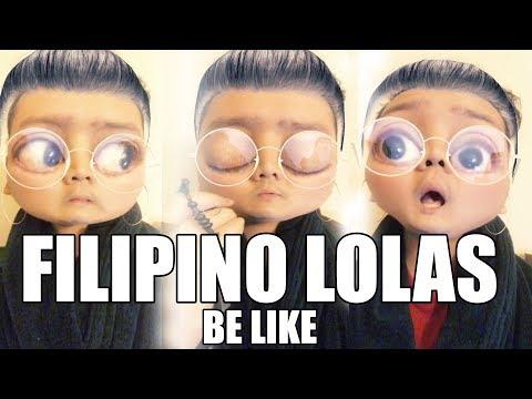 FILIPINO LOLAS BE LIKE