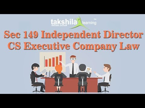 CS Executive Company Law SEC 149 Independent Director by CS Vinti Verma