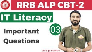 Class 03 | RRB ALP CBT-2 || IT Literacy || Important Questions | by...