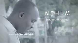 Nahum - Souviens toi de moi