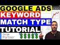 Adwords Match Types Tutorial -  Google Ads Keyword Match Types 🔥🔥🔥