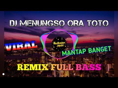 dj-menungso-ora-toto-(pas-wingi-kuwe-mblenjani-janji)-remix-full-bass-terbaru-2020