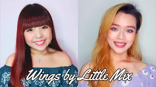 《Wings》 Little Mix Cover- Amanda Germaine Lee and Jade Kerr Feat.Christopher Chen Wei(Guitar