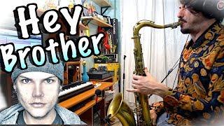 AVICII - Hey Brother (Saxophone Cover Tribute)