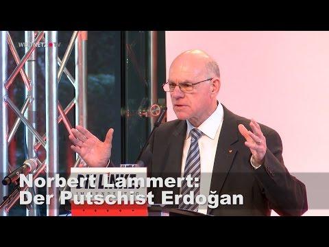 Norbert Lammert: Erdoğan ist Putschist