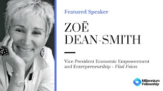 Millennium Fellowship Webinar Series - Zoë Dean-Smith #MillenniumWebinars
