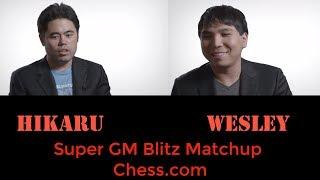 ♚ Wesley So vs Hikaru Nakamura ★ Super Grandmaster Blitz Matchup on Chess.com ★ May 24 2016