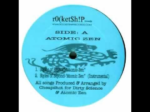Styles of Beyond - Atomic zen