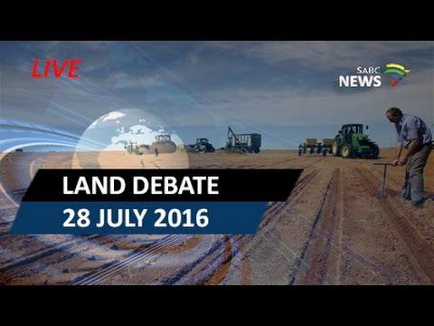 Land debate: 28 July 2016