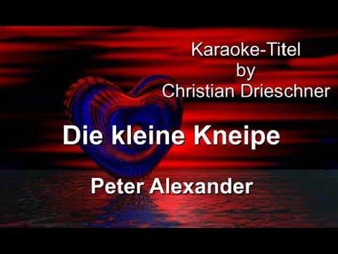 Die kleine Kneipe - Peter Alexander - Karaoke