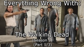 Everything Wrong With: The Walking Dead | Season 3 | Part 1/3