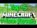 TOP 5 OP MINECRAFT PRISON SERVERS 1.8/1.9/1.10/1.12.2 2018 [HD]