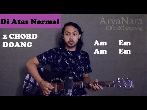 Chord Gampang (Di Atas Normal - Peterpan) By Arya Nara (Tutorial Gitar) Untuk Pemula
