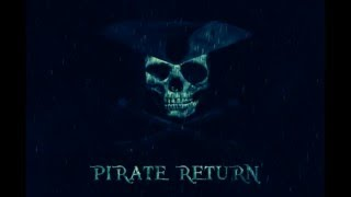 Pirate Return - Music Outside The Universe