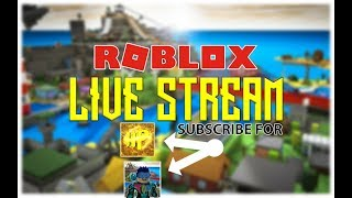 LIVE STREAM ROBLOX !!! PLAY WITH TOM GAMING