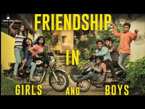 Eruma Saani | Friendship in Boys and Girls