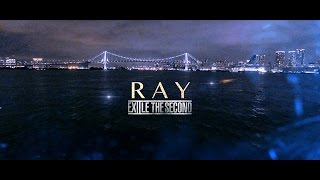 EXILE THE SECOND - RAY