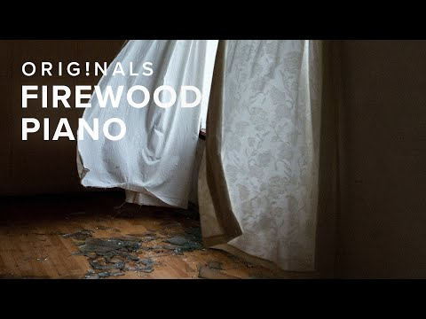 Originals Firewood Piano —OUT NOW
