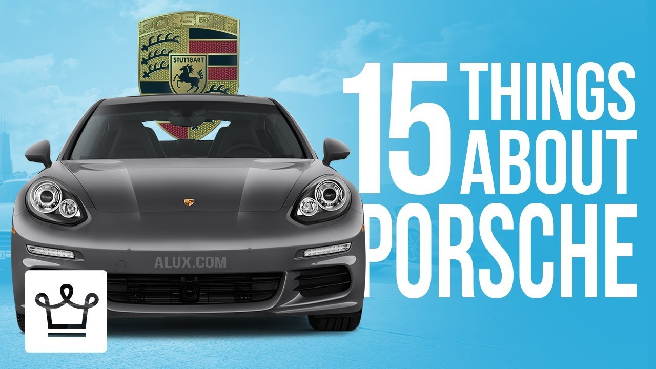 15 Things You Didn't Know About PORSCHE - YouTube