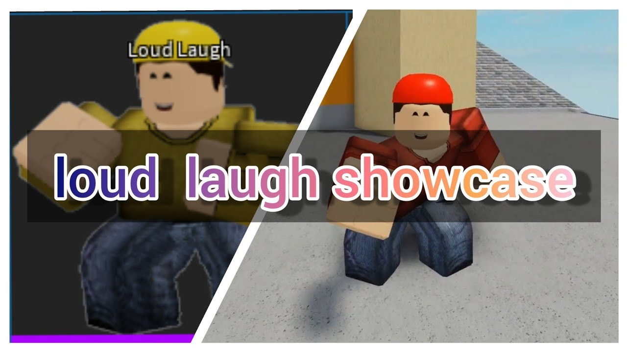 roblox arsenal loud laugh showcase