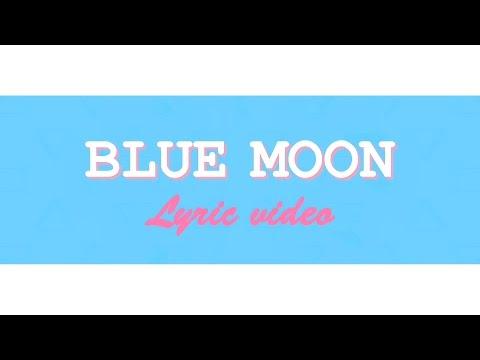Download mp3 lagu Hyorin x Changmo - Blue Moon Lyric video gratis di FreeDownloadLagu.Biz