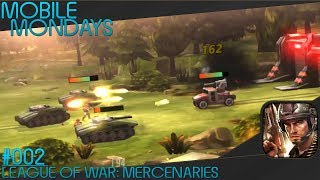 League of War: Mercenaries | Mobile Mondays #2