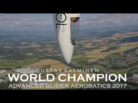 Gustav Salminen - World Champion Advanced Glider Aerobatics 2017