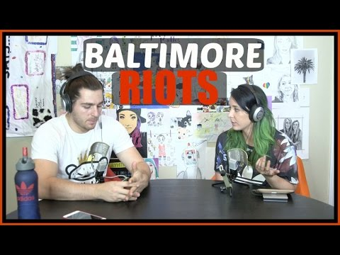 Podcast #38 - The Baltimore Riots