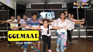 Golmaal Title Track Dance | Easy Bollywood Steps | Choreography By Step2Step Dance Studio