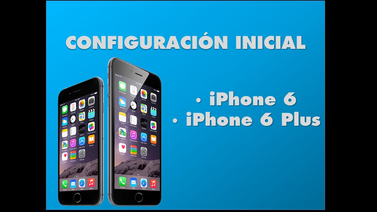 youtube iphone 6 iphone 6 configuraci 243 n iphone 6 plus configuraci 243 n 13335