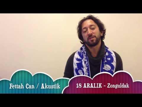 Fettah Can 18 Aralık'ta Zonguldak'ta!