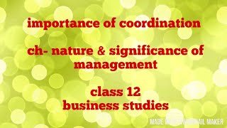 Need/ importance of co-ordination (class 12)