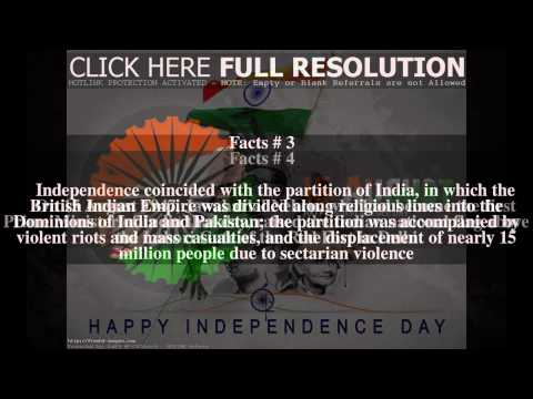 Independence Day (India) Top # 7 Facts