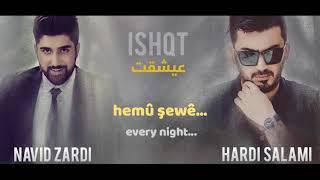 Mi Gna Kürtçe Versiyonu (Kurdish with English Translation) -ISHQT اغنية كردية
