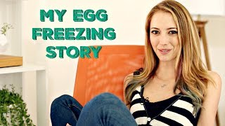 Why I Decided to Freeze My Eggs