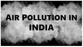 AIR POLLUTION IN INDIA | Concept | Causes | Effects | Prevention and Control measures | EVS | ppt