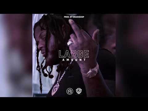 Large Amount (OFFICIAL AUDIO)
