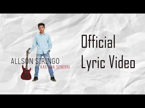 Allson Siringo - Kau Tak Sendiri (Official Lyric Video)