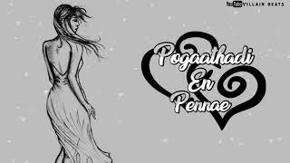 Pogaathadi En Pennae - Album song    Villain beats    (Download link👇)
