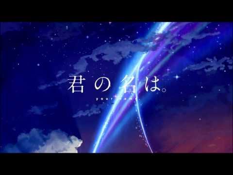 Kimi no Na wa. Opening