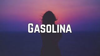Daddy Yankee - Gasolina (Lyrics)
