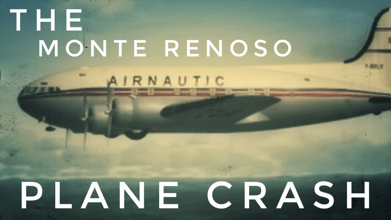 The Monte Renoso Plane Crash