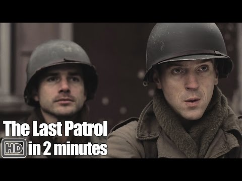 Band of Brothers in 2 Minutes  Part 8 The Last Patrol