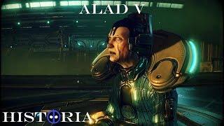 Alad V - Warframe, la historia