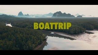 Boattrip ล่องเรือ 2 วัน 2 คืน feat.อาร์มOHANA ขงจื้อ จ่า