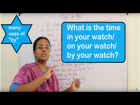 [TAMIL] What Is The Time In Your Watch/on Your Watch/by Your Watch? | The Many Uses Of 'by'