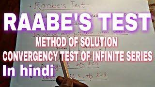 Raabe's Test in Hindi || convergency test of infinite series in hindi by tarak sir.