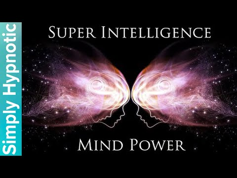 🎧 Super Intelligence | Reprogram Your Brain To Succeed | Activate Your Mind For Success