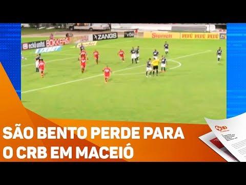São Bento perde para o CRB em Maceió - TV SOROCABA/SBT